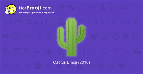 Cactus Emoji Meaning with Pictures: from A to Z