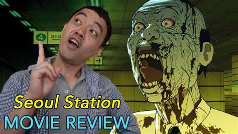 Seoul Station - Movie Review - YouTube