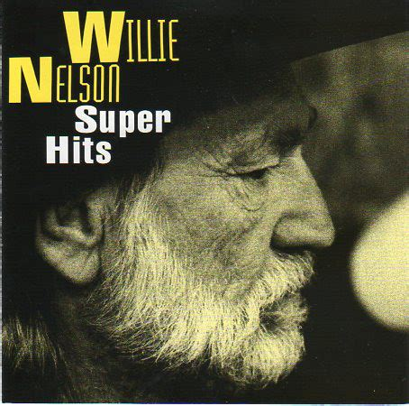 Willie Nelson - Super Hits | Releases | Discogs