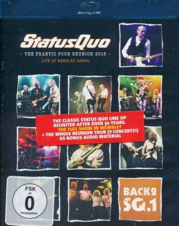 Status Quo - The Frantic Four Reunion 2013: Live At