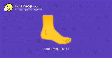 Foot Emoji Meaning with Pictures: from A to Z