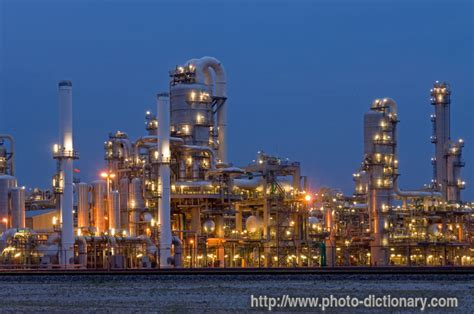 petrochemical plant - photo/picture definition at Photo